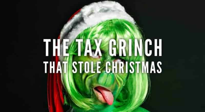 The Tax Grinch That Stole Christmas